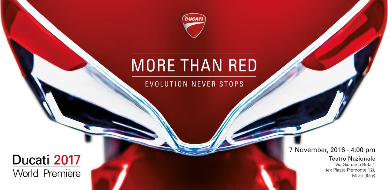 "Ducati World Première 2017, ""More than Red: Evolution never stops"