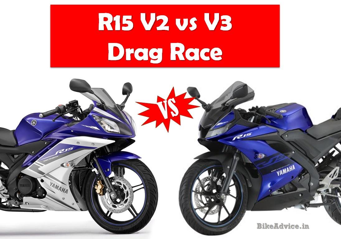 Yamaha R15 V3 vs V2 – Drag Race Video – Who Wins…?